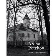 Archa Petrkov - Kniha