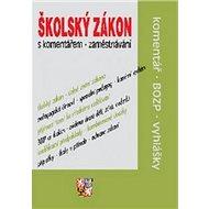 Školský zákon s komentářem Zaměstnávání - Kniha