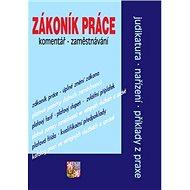 Zákoník práce komentář Zaměstnávání - Kniha