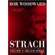 Strach Trump v Bílém domě - Kniha