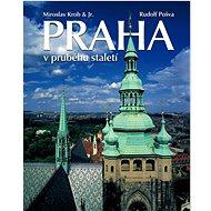 Praha v průběhu staletí - Kniha