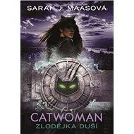 Catwoman Zlodějka duší - Kniha