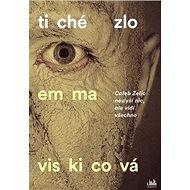 Tiché zlo: Caleb Zelic neslyší nic, ale vidí všechno - Kniha