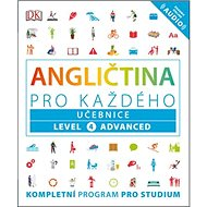 Angličtina pro každého Učebnice: Level 4, Advanced