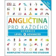 Angličtina pro každého Učebnice: Level 4, Advanced - Kniha