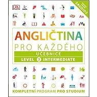Angličtina pro každého Učebnice: Level 3, Intermediate