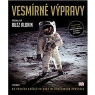 Vesmírné výpravy: Od prvních krůčků po práh mezihvězdného prostoru - Kniha