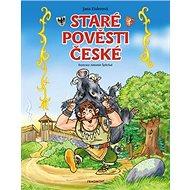 Staré pověsti české Pro děti - Kniha