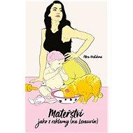 Mateřství jako z reklamy: (na Lexaurin) - Kniha