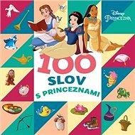 Princezna 100 slov s princeznami