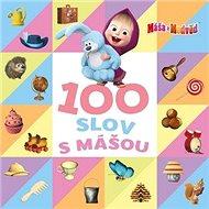 Máša a medvěd 100 slov s Mášou
