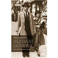 Hledání domova: Ada a Jiří v neklidném století - Kniha