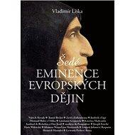 Šedé eminence evropských dějin - Kniha