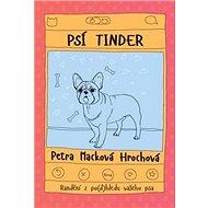 Psí tinder: Randění z po(d)hledu vašeho psa
