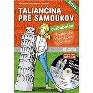 Nová taliančina pre samoukov cvičebnica - Kniha