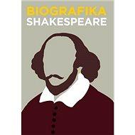 Biografika Shakespeare: Velikáni v grafickej podobe - Kniha