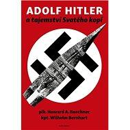 Adolf Hitler a tajemství svatého kopí - Kniha