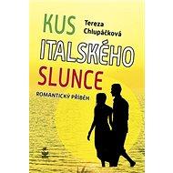 Kus italského slunce - Kniha
