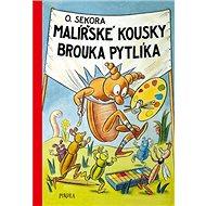 Malířské kousky brouka Pytlíka - Kniha
