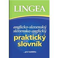Anglicko-slovenský slovensko-anglický praktický slovník: ...pre každého - Kniha