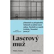 Laserový muž: Příběh o Švédsku - Kniha