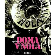Doma v NOLA: Přechodná adresa: New Orleans, Louisiana - Kniha