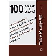 100 otázok a odpovedí: Daň z príjmov a DPH po novele - Kniha