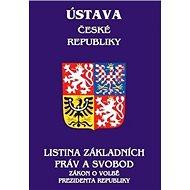 Ústava České republiky: Listina základních práv a svobod, Zákon o volbě prezidenta republiky - Kniha