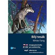 Bílý tesák White Fang: dvojjazyčná kniha pro začátečníky - Kniha