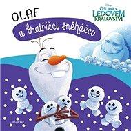 Ledové království Olaf a bratříčci sněháčci - Kniha