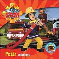 Požárník Sam Požár vodojemu