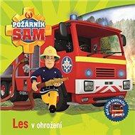 Požárník Sam Les v ohrožení - Kniha