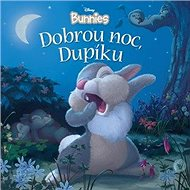 Disney Bunnies Dobrou noc, Dupíku