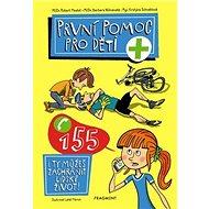 První pomoc pro děti - Kniha