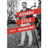 Kuchařka stylu moderního muže - Kniha