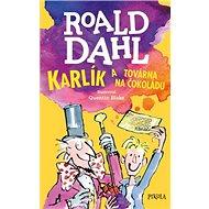 Karlík a továrna na čokoládu - Kniha