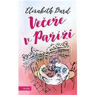 Večeře v Paříži - Kniha