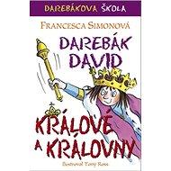 Darebák David králové a královny - Kniha