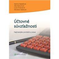 Účtovné súvzťažnosti.: Najčastejšie problémy praxe - Kniha