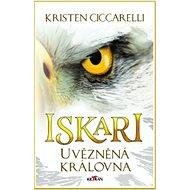 Iskari Uvězněná královna - Kniha