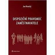 Dispoziční pravomoc zaměstnavatele - Kniha