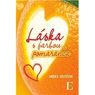 Láska s farbou pomaranča - Kniha