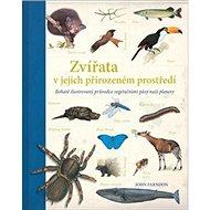 Zvířata v jejich přirozeném prostředí - Kniha