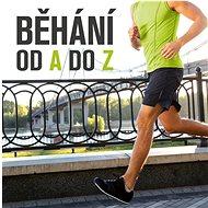Běhání: od A do Z - Kniha