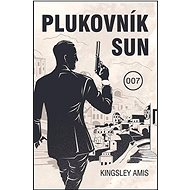 Plukovník Sun: James Bond 007 - Kniha