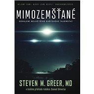 Mimozemšťané: Odhalení největšiho světového tajemství - Kniha