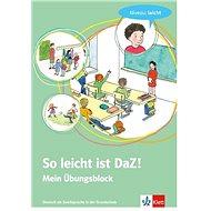 So leicht ist DaZ!: Mein Übungsblock - Kniha