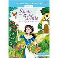 Snow White: Usborne English Readers Level 1 - Kniha