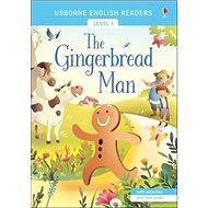 The Gingerbread Man: Usborne English Readers Level 1 - Kniha