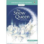 The Snow Queen: Usborne English Readers Level 2 - Kniha